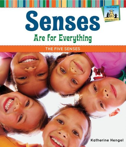 9781617832017: Senses Are for Everything: The Five Senses (SandCastle: All about Your Senses)