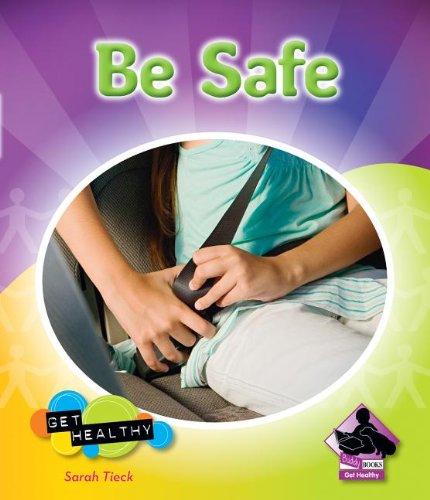 9781617832314: Be Safe (Get Healthy (Abdo))
