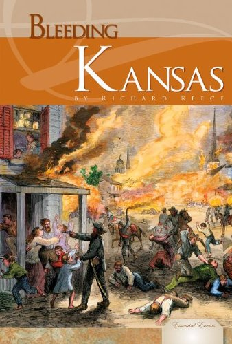 Bleeding Kansas (Essential Events): Reece, Richard