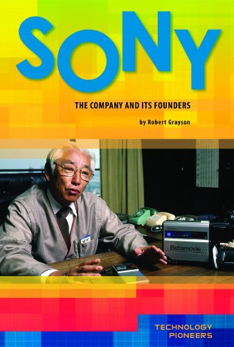 9781617833359: Sony: The Company and Its Founders (Technology Pioneers Set 2)