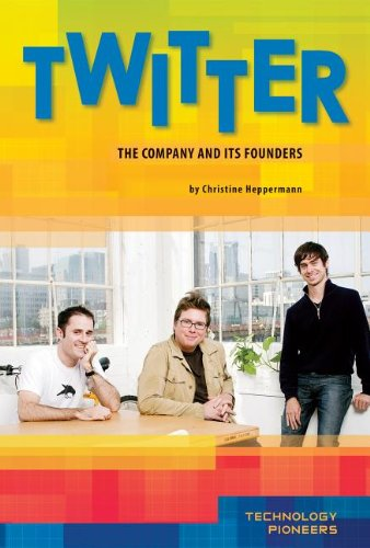9781617833373: Twitter: The Company and Its Founders (Technology Pioneers Set 2)