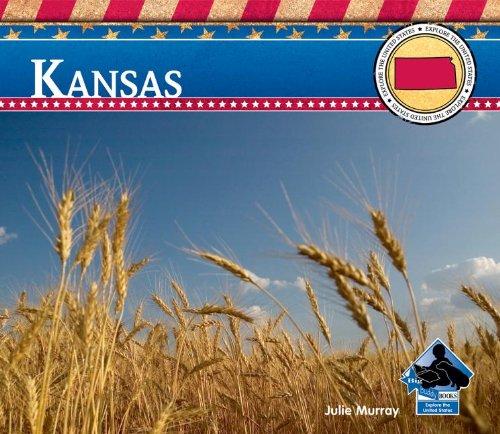 9781617833540: Kansas (Explore the United States)