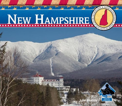 New Hampshire (Explore the United States): Julie Murray
