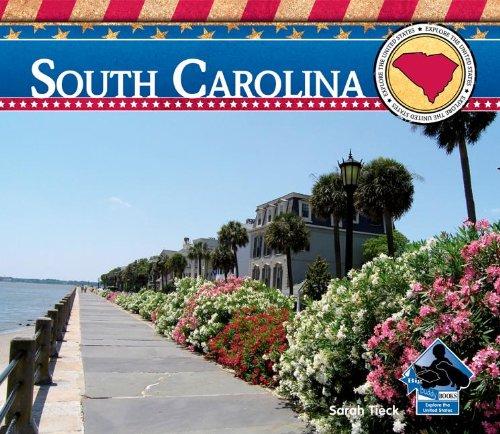 South Carolina (Explore the United States): Sarah Tieck