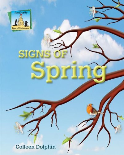 9781617833939: Signs of Spring (Signs of the Seasons)