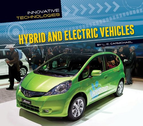 Hybrid and Electric Vehicles (Innovative Technologies): Carmichael, L E