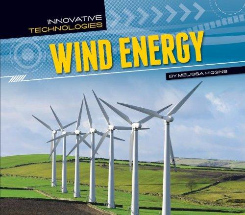 Wind Energy (Innovative Technologies): Higgins, Melissa