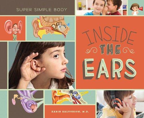 9781617836107: Inside the Ears (Super Simple Body)