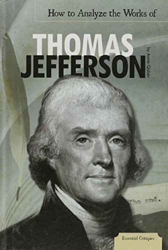 9781617836480: How to Analyze the Works of Thomas Jefferson (Essential Critiques Set 4)
