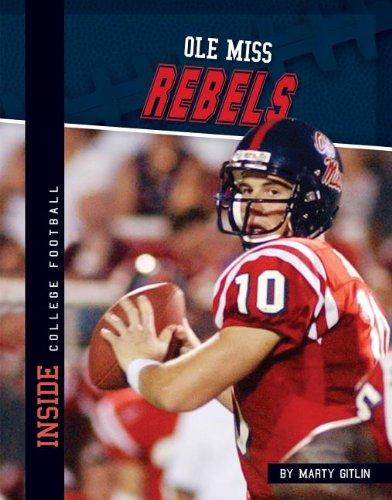 9781617836558: Ole Miss Rebels (Inside College Football)