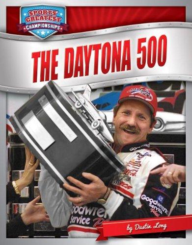 Daytona 500 (Sports' Great Championships): Dustin Long
