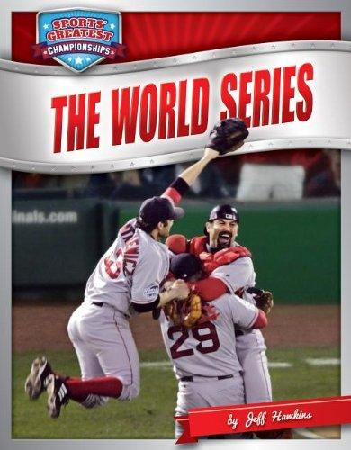 World Series (Sports' Great Championships) (9781617836763) by Jeff Hawkins