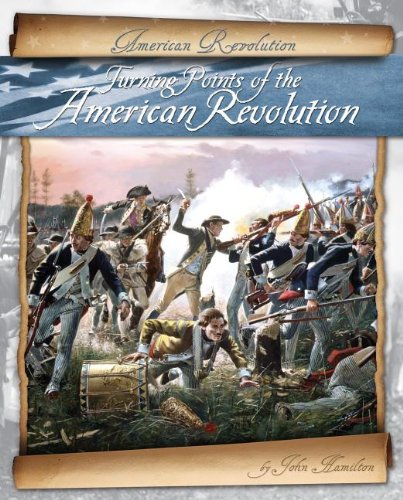 9781617836824: Turning Points of the American Revolution