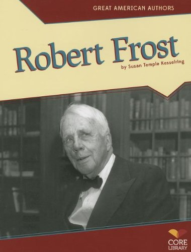 9781617837678: Robert Frost (Great American Authors)