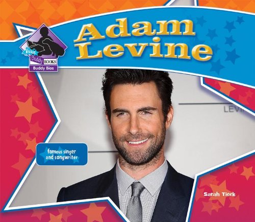 9781617838590: Adam Levine: Famous Singer & Songwriter: Famous Singer & Songwriter (Big Buddy Biographies)