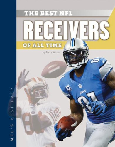 9781617839115: The Best NFL Receivers of All Time (NFL's Best Ever)