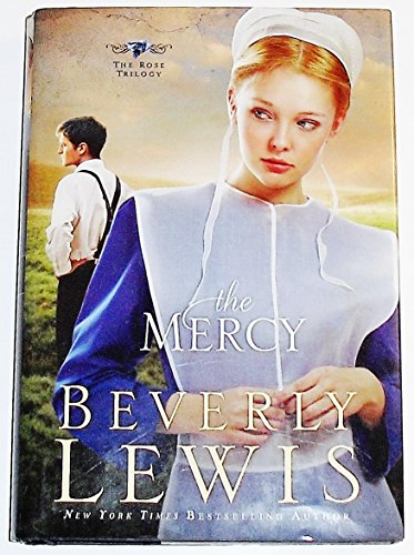 9781617930225: The Mercy (Large Print) (The Rose Trilogy)