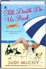 9781617930737: Till Death Do Us Bark (A Dog Walkers Mystery)