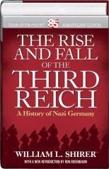 The Rise and Fall of the Third: William L. Shirer