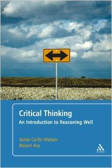 9781617932519: Critical Thinking: An Introduction to Reasoning Well