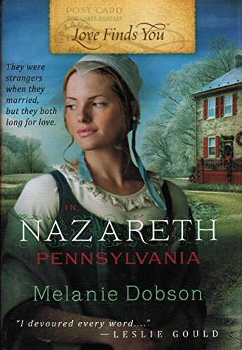 9781617932595: Love Finds You in Nazareth Pennsylvania