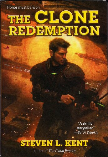The Clone Redemption: Steven L. Kent