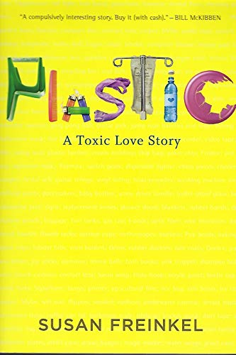 9781617933660: Plastic: A Toxic Love Story