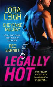 9781617933936: Legally Hot (Sheila's Passion, Deadly Dance, Caught)