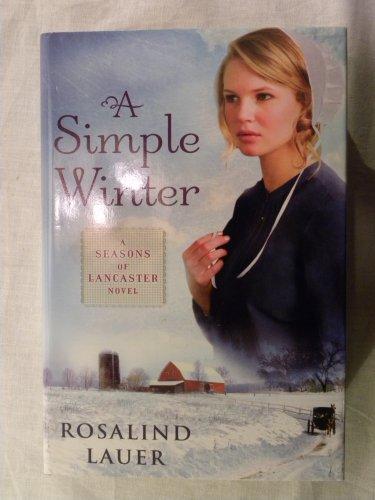 9781617934087: A Simple Winter (Seasons of Lancaster, Book 1)