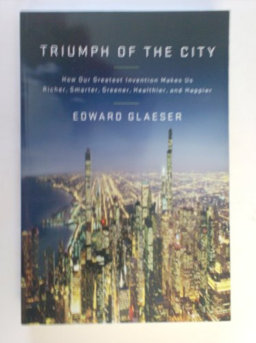 9781617934124: Triumph of the City