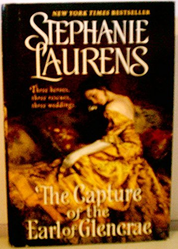 9781617934766: The Capture of the Earl of Glencrae (Cynster)