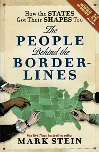 How the States Got Their Shapes Too: The People Behind the Borderlines: Smithsonian Company