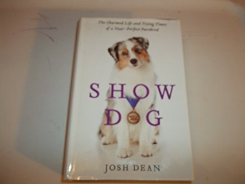 9781617936302: Show Dog (Doubleday Large Print Home Library Edition)