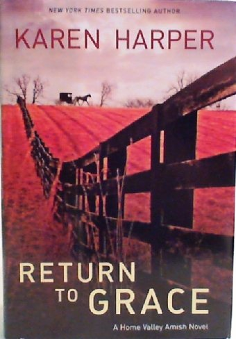 Return to Grace (Doubleday Large Print Home Library Edition) (9781617936340) by [???]