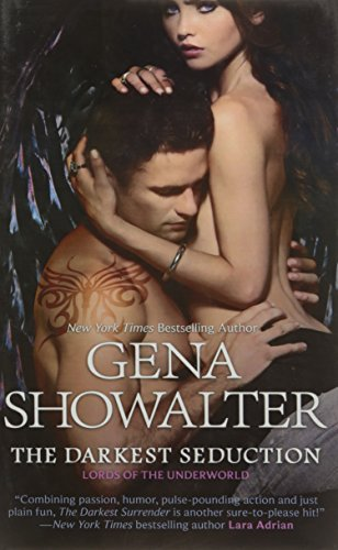 The Darkest Seduction (Lords of the Underworld): Gena Showalter