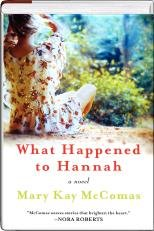 9781617936814: What Happened to Hannah?