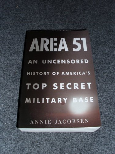 9781617936876: Area 51. An Uncensored History of America's Top Secret Military Base