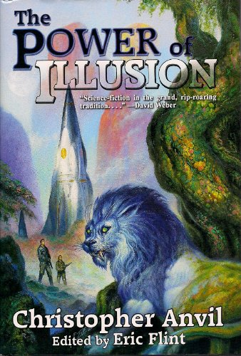 The Power of Illusion: Christopher Anvil