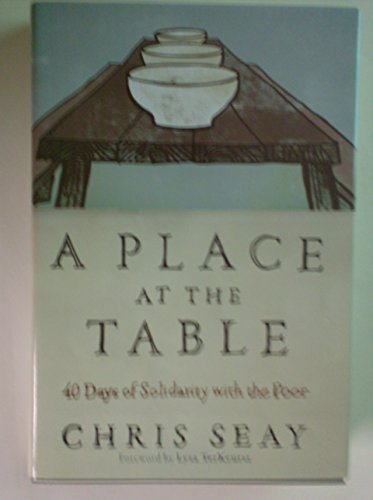 9781617937163: A Place At the Table, 40 Days of Solidarity with the Poor