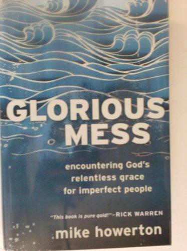 9781617937378: Glorious Mess