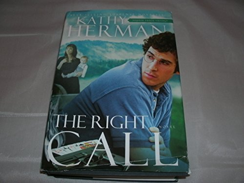 Right Call - Sophie Trace Trilogy -: Herman, Kathy