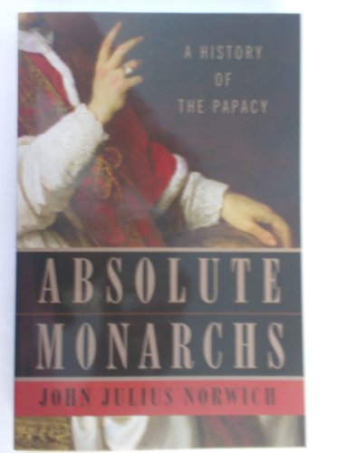 9781617938344: Absolute Monarchs