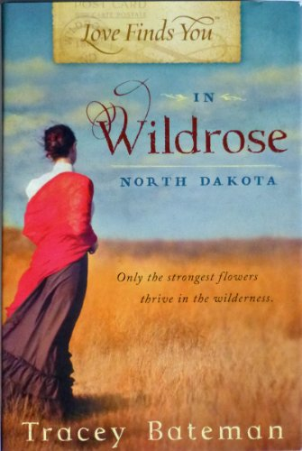 9781617938641: Love Finds You in Wildrose, North Dakota (Love Finds You)