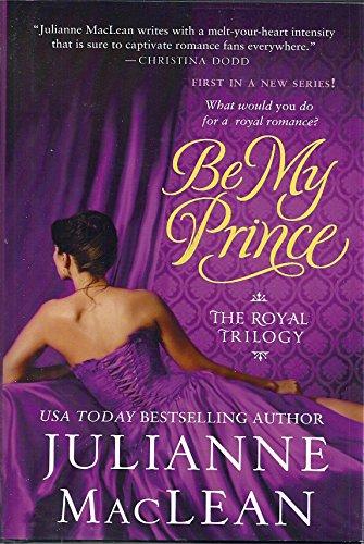 9781617939099: Be My Prince