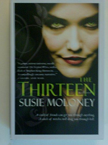 9781617939143: The Thirteen, a Novel