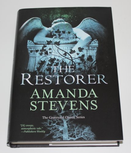 9781617939273: The Restorer (The Graveyard Queen) (The Graveyard Queen Series, Book 1)