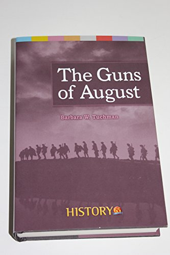the guns of august by barbara Barbara tuchman's the guns of august appeared to glowing reviews in the popular press in february 1962 orville prescott, writing in the new york times on february.