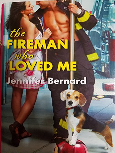 9781617939679: The Fireman Who Loved Me