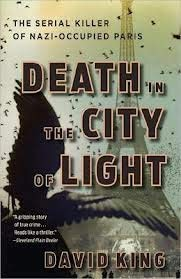 9781617939921: Death in the City of Light: The Serial Killer of Nazi-Occupied Paris