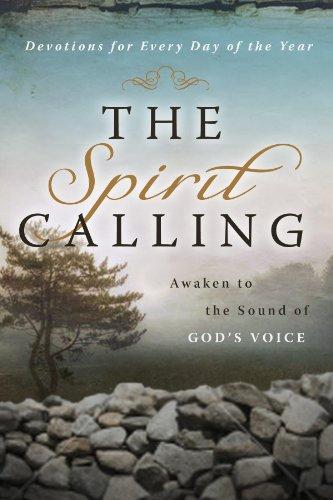 9781617951145: The Spirit Calling: Awaken to the Sound of God's Voice